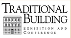 Traditional Building Show Exhibitor.